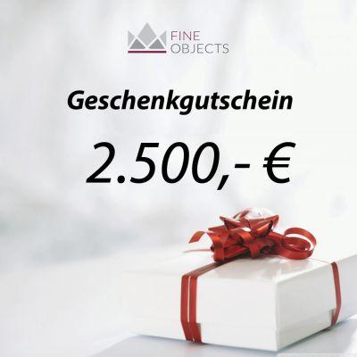 Fine Objects Geschenkgutschein Wert 2500,00 €