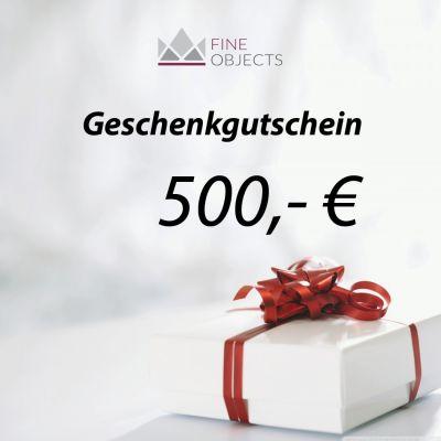 Fine Objects Geschenkgutschein Wert 500,00 €