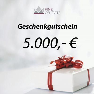 Fine Objects Geschenkgutschein Wert 5000,00 €